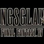 Kingsglaive: Final Fantasy XV full length feature film announced