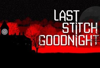 last stitch goodnight review