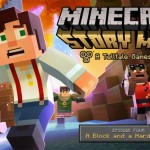 Minecraft: Story Mode Episode 4: 'A Block and a Hard Place' Release Date Confirmed