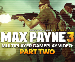 Rockstar-Release-Max-Payne-3-Multiplayer-Video-Part-2