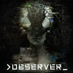 Observer releases on August 15, trailer released