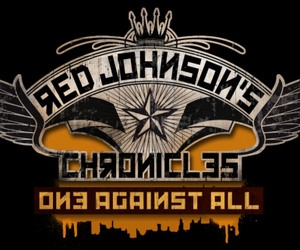 Red Johnson's Chronicles: One Against All Review