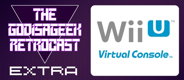 Retrocast Extra #1: Virtual Console Roundup