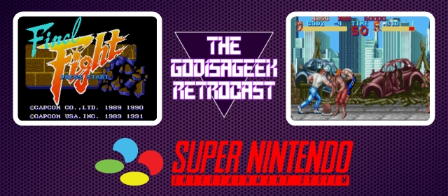 The RetroCast Episode Five: Final Fight (SNES)