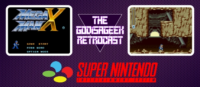 The Retrocast Episode Seven: Mega Man X (SNES)