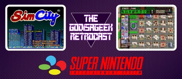 The RetroCast Episode Three: SimCity (SNES)